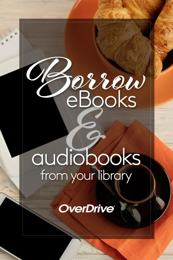 Borrow eBooks & audiobooks